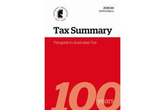 Tax Summary 2019-20 - The Guide to Australian Tax