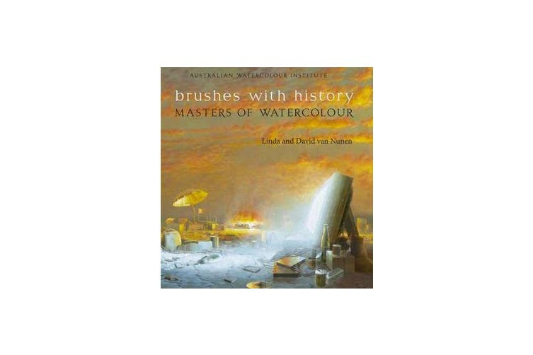 Brushes with History - Masters of Watercolour