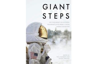 Giant Steps - Fifty poets reflect on the fifieth anniversary of the Apollo 11 moon landing