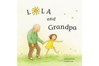 Lola and Grandpa