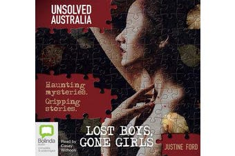 Unsolved Australia - Lost Boys And Gone Girls