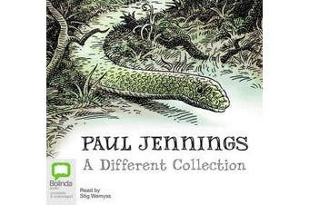 Paul Jennings: A Different Collection - A Different Dog; A Different Boy; A Different Land