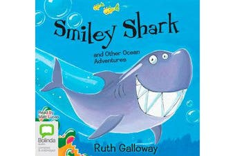 Smiley Shark and other Ocean Adventures