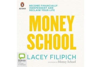 Money School - Become financially independent and reclaim your life