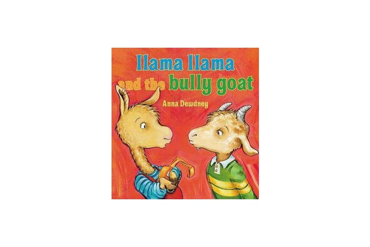 Llama Llama and the Bully Goat