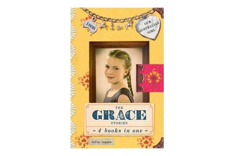 Our Australian Girl - The Grace Stories