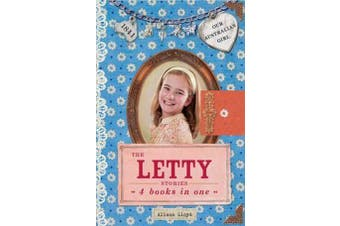 Our Australian Girl - The Letty Stories