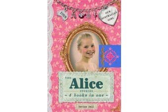 The Alice Stories - Our Australian Girl