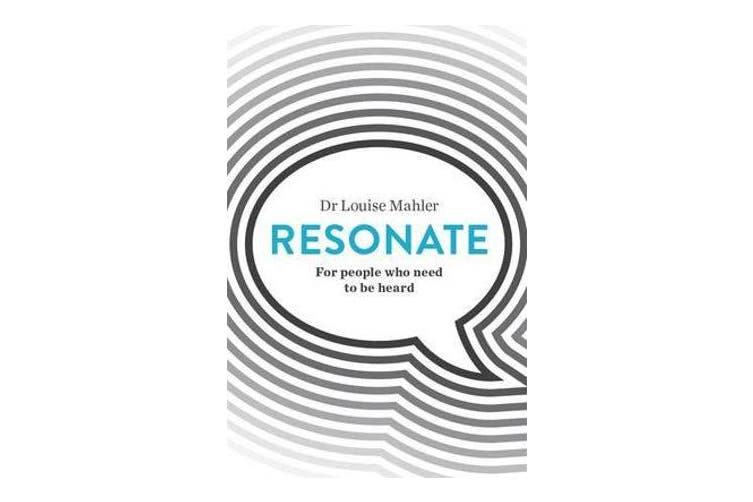 Resonate - For People Who Need To Be Heard