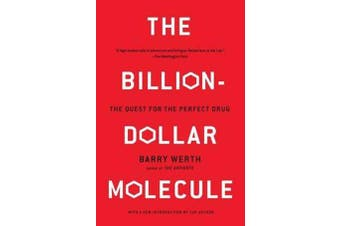 The Billion Dollar Molecule - One Company's Quest for the Perfect Drug