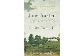 Jane Austen - A Life