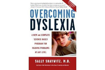 Overcoming Dyslexia - Second Edition, Completely Revised and Updated