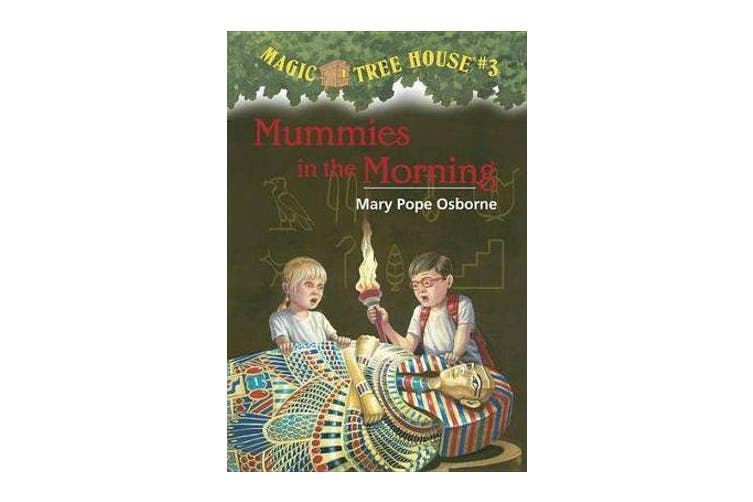 Magic Tree House 3 - Mummies In The Morning