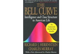 The Bell Curve - Intelligence and Class Structure in American Life