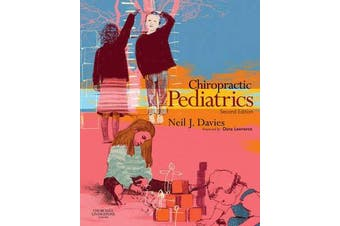 Chiropractic Pediatrics - A Clinical Handbook