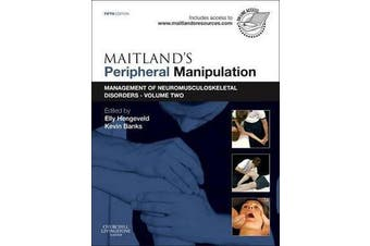 Maitland's Peripheral Manipulation - Management of Neuromusculoskeletal Disorders - Volume 2