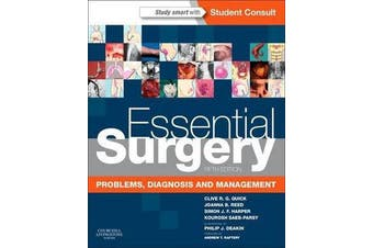 Essential Surgery - Problems, Diagnosis and Management With STUDENT CONSULT Online Access