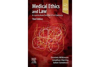 Medical Ethics and Law - A curriculum for the 21st Century