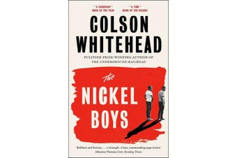 The Nickel Boys - Winner of the Pulitzer Prize for Fiction 2020