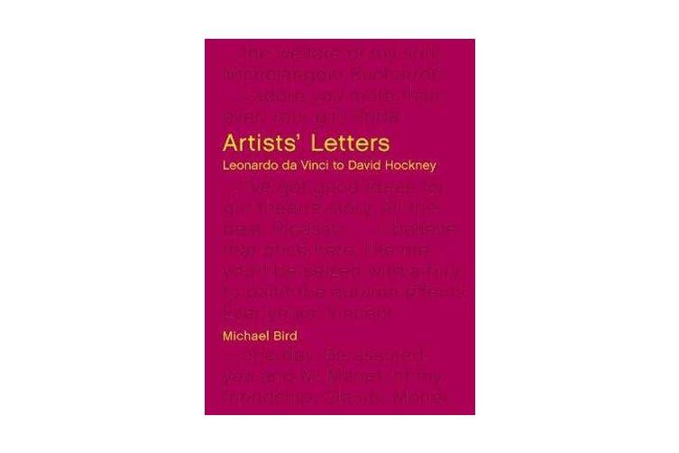 Artists' Letters - Leonardo da Vinci to David Hockney