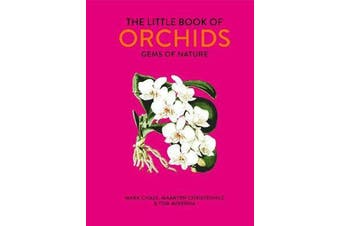 The Little Book of Orchids - Gems of Nature