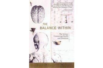 The Balance within - The Science Connecting Health and Emotions