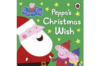Peppa Pig - Peppa's Christmas Wish
