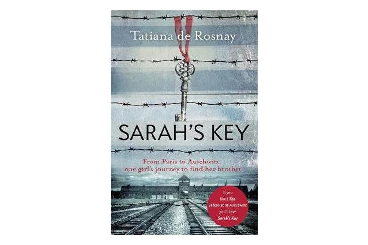Sarah's Key - From Paris to Auschwitz, one girl's journey to find her brother