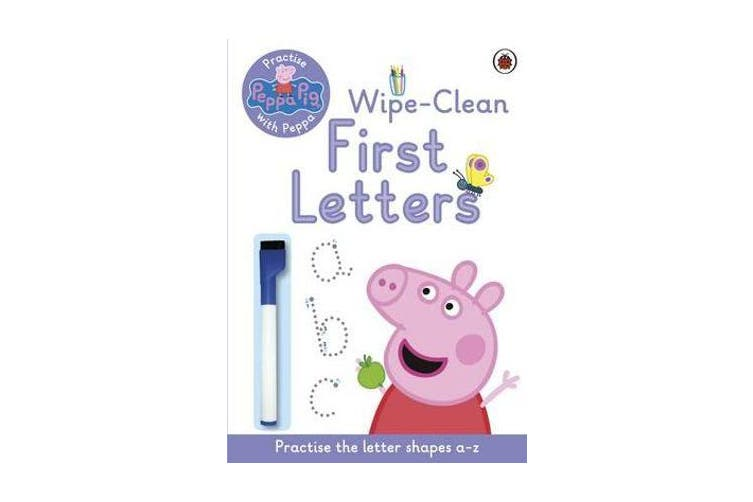 Peppa Pig - Practise with Peppa: Wipe-Clean First Letters