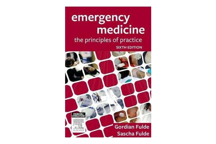 Emergency Medicine - The Principles of Practice