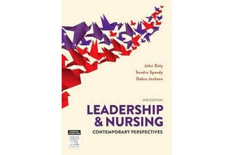 Leadership and Nursing - Contemporary perspectives
