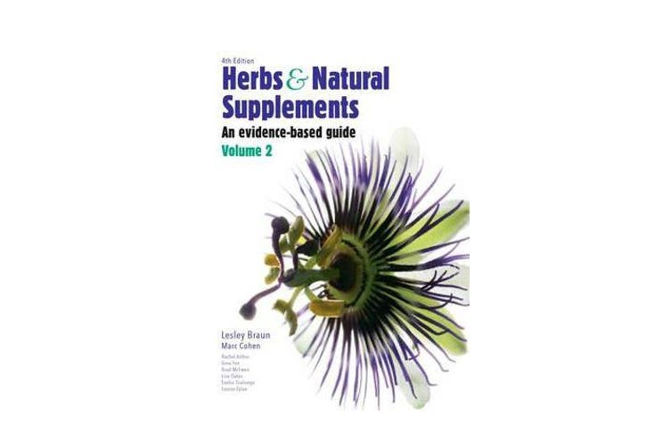 Herbs and Natural Supplements, Volume 2 - An Evidence-Based Guide