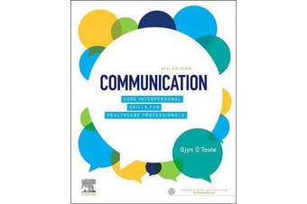 Communication - Core Interpersonal Skills for Healthcare Professionals