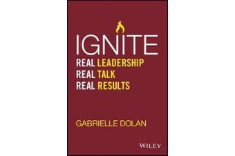 Ignite - Real Leadership, Real Talk, Real Results
