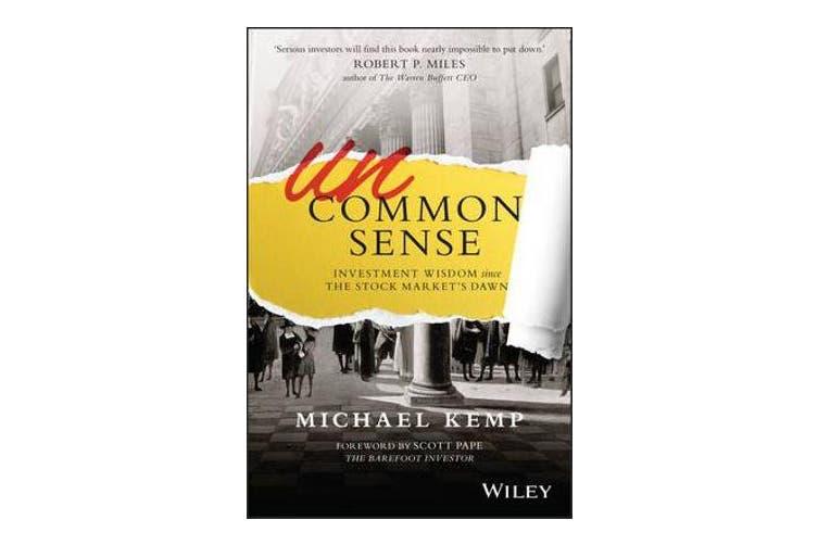 Uncommon Sense - Investment Wisdom Since the Stock Market's Dawn