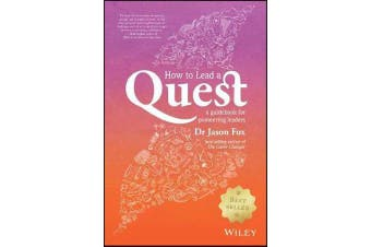 How To Lead A Quest - A Guidebook for Pioneering Leaders
