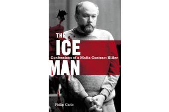 The Iceman - Confessions Of A Mafia Contract Killer