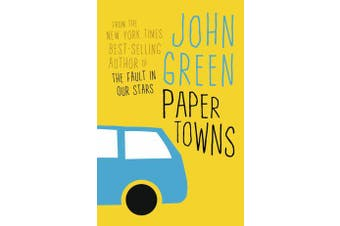 Paper Towns - Now a Major Motion Picture