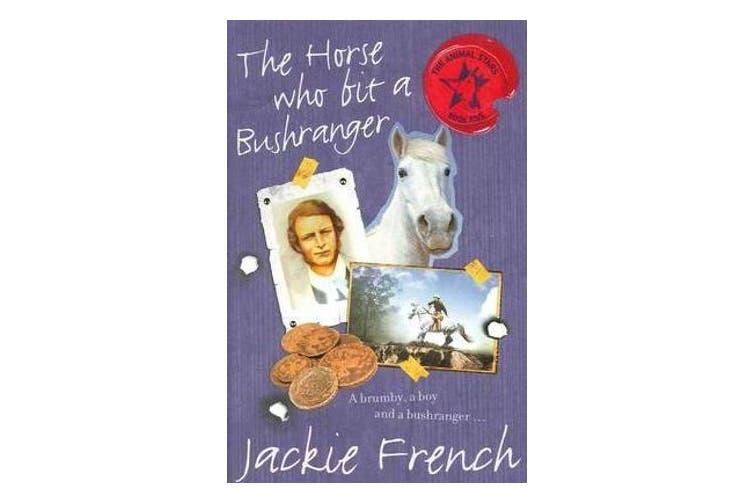 The Horse Who Bit a Bushranger