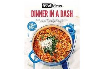 Super Food Ideas Dinner in a Dash