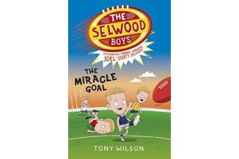 The Miracle Goal (The Selwood Boys, #2)