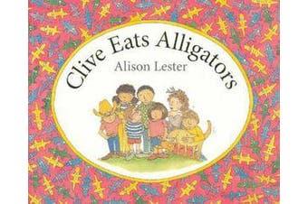 Clive Eats Alligators