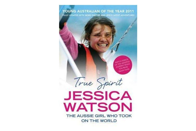 True Spirit - The Aussie girl who took on the world
