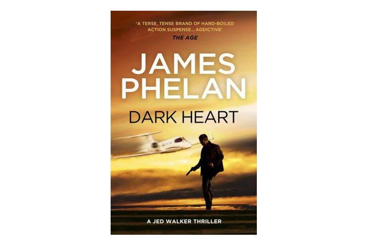 Dark Heart - The Jed Walker Series Book 4