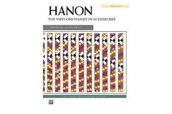Hanon -- The Virtuoso Pianist in 60 Exercises - Complete, Comb-Bound Book