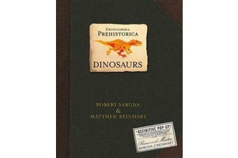 Encyclopedia Prehistorica Dinosaurs - The Definitive Pop-Up