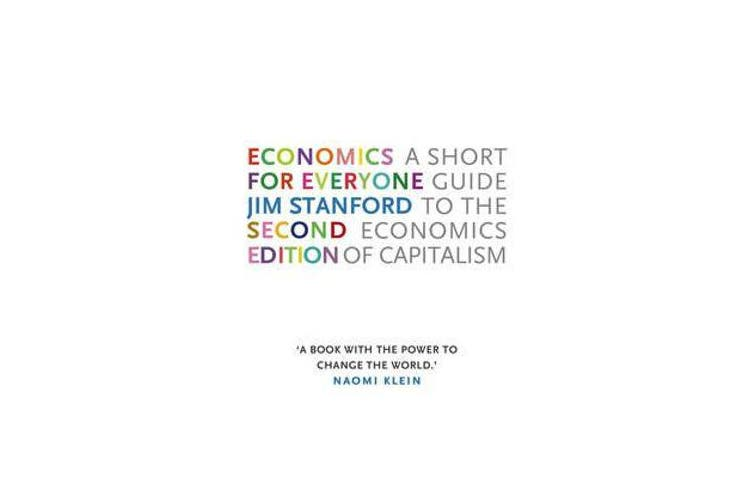 Economics for Everyone - A Short Guide to the Economics of Capitalism