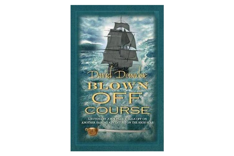 Blown Off Course - The action-packed maritime adventure series
