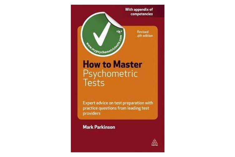 How to Master Psychometric Tests - Expert Advice on Test Preparation with Practice Questions from Leading Test Providers