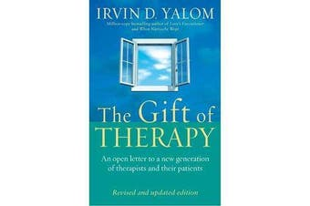 The Gift Of Therapy - An open letter to a new generation of therapists and their patients